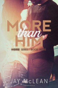More Than Him (Volume 3) - Jay McLean
