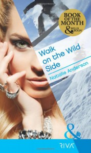 Walk on the Wild Side - Natalie Anderson