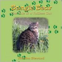Bangle Bear: The Tale of a Tailless Cat - Martha Steward