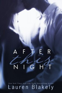 After This Night (Seductive Nights) - Lauren Blakely