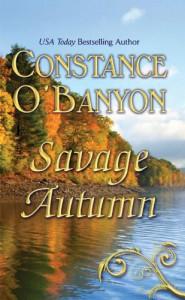 Savage Autumn - Constance O'Banyon