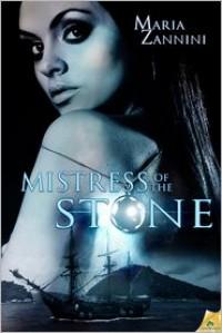 Mistress of the Stone - Maria Zannini