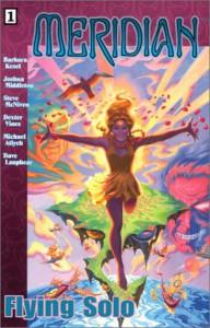Meridian v. 1: Flying Solo - Barbara Kesel, Steve McNiven