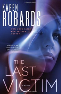 The Last Victim: A Novel - Karen Robards