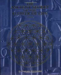 The Ancient Secret of the Flower of Life: Volume 2 - Drunvalo Melchizedek, Margaret Pinyan