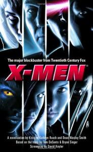 X-Men: A Novelization -  Kristine Kathryn Rusch Diane Carey;Dorothy Allred Solomon;Christopher McQuarrie,  Kathy Oltion,  L.A. Graf, Dean Wesley Smith;Dean Wesley Smith