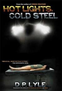 Hot Lights, Cold Steel - Douglas P. Lyle