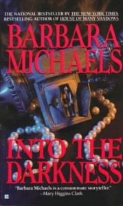 Into the Darkness - Barbara Michaels