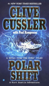 Polar Shift (Numa Files, #6) - Clive Cussler, Paul Kemprecos