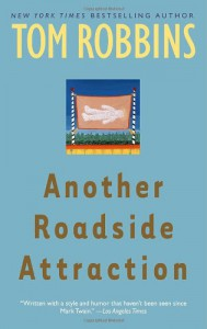 Another Roadside Attraction (Trade Paperback) - Tom Robbins