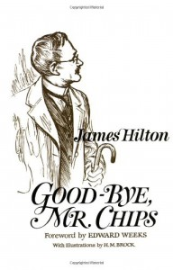 Good-Bye, Mr. Chips (hardback) - James Hilton