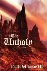 The Unholy - Paul Deblassie