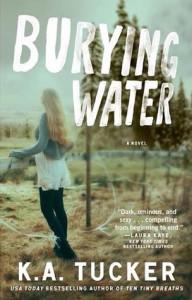 Burying Water - K.A. Tucker
