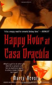 Happy Hour at Casa Dracula  - Marta Acosta