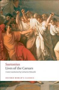 Lives of the Caesars (Oxford World's Classics) - Suetonius, Catharine Edwards