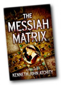 The Messiah Matrix - Kenneth John Atchity