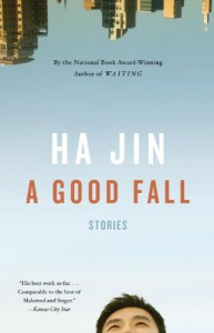 A Good Fall - Ha Jin