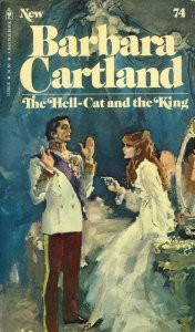 Hell Cat and the King (No 74) - Barbara Cartland