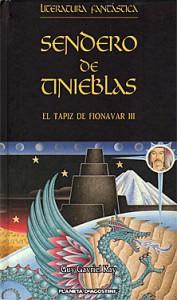 Sendero de tinieblas (El tapiz de Fionavar, #3) - Guy Gavriel Kay