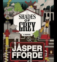 Shades of Grey: A Novel - Jasper Fforde