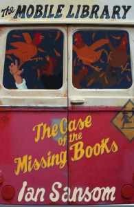 The Case of the Missing Books (The Mobile Library, #1) - Ian Sansom