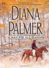 A Man for All Seasons: The Texas RangerGarden Cop - Diana Palmer
