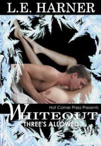 Whiteout (Three's Allowed) - Laura Harner;L.E. Harner