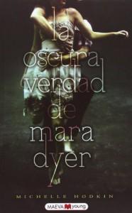 La oscura verdad de Mara Dyer  - Michelle Hodkin