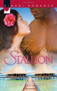 Forever a Stallion - Deborah Fletcher Mello