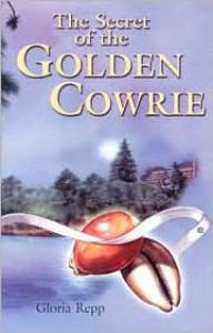 The Secret of the Golden Cowrie - Gloria Repp