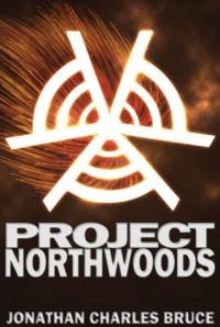 Project Northwoods - Jonathan Charles Bruce