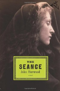 The Seance - John Harwood