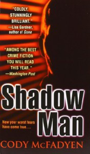 Shadow Man - Cody McFadyen
