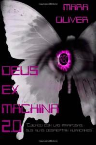 Deus Ex Machina 2.0 - Mara Oliver