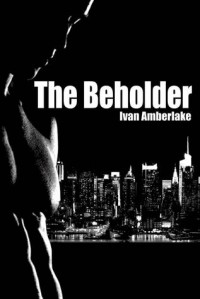 The Beholder - Ivan Amberlake