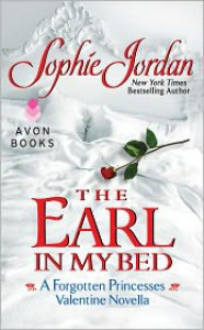 The Earl in My Bed - Sophie Jordan
