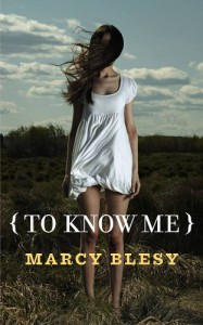 To Know Me (To Know Me Series, Book 1) - Marcy Blesy