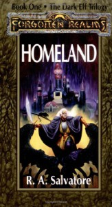 Homeland (Forgotten Realms: The Dark Elf Trilogy, #1; Legend of Drizzt, #1) - R.A. Salvatore, Jeff Easley