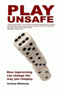 Play Unsafe - Graham Walmsley