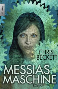 Messias-Maschine: Roman - Chris Beckett