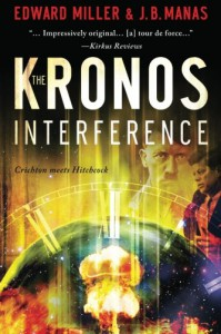 The Kronos Interference - Edward       Miller, J.B. Manas