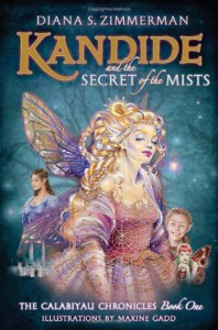 Kandide and the Secret of the Mists - Diana Zimmerman, Maxine Gadd