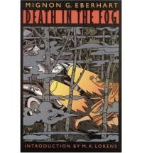 Death in the Fog - Mignon G. Eberhart, M.K. Lorens