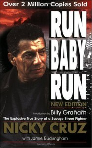 Run, Baby, Run - 'Nicky Cruz',  'Jamie Buckingham'