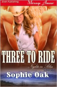 Three to Ride - Sophie Oak
