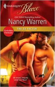The Ex Factor (Harlequin Blaze, #569) - Nancy Warren