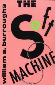 The Soft Machine - William S. Burroughs