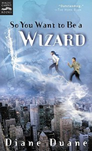 So You Want to Be a Wizard  - Diane Duane