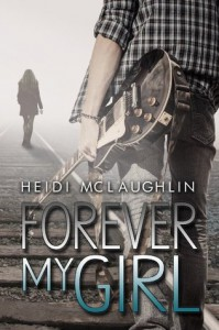 Forever My Girl (Beaumont, #1) - Heidi  McLaughlin