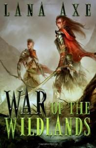 War of the Wildlands - Lana Axe